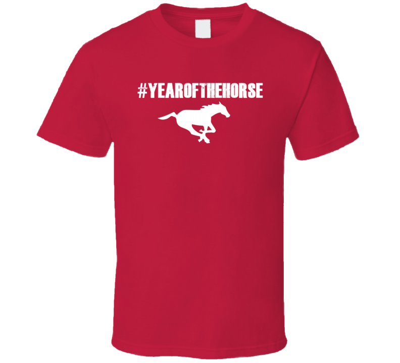 Year Of The Horse Calgary Stampeders Football Grey Cup Fan T Shirt