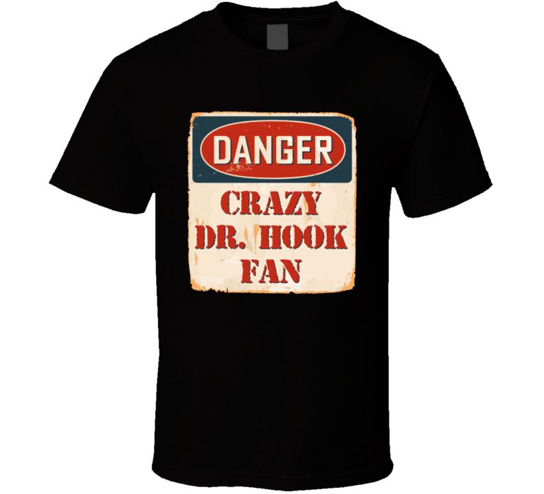 Crazy Dr. Hook Fan Music Artist Vintage Sign T Shirt