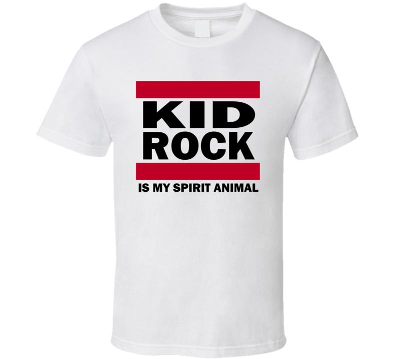 Kid Rock Is My Spirit Animal Popular Fan T Shirt