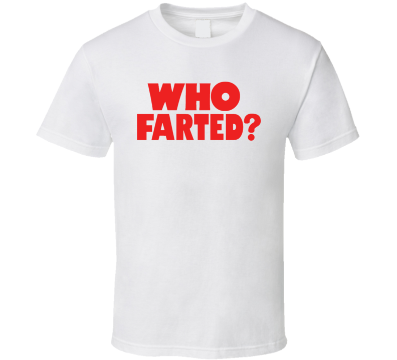 Who Farted Revenge Of The Nerds Booger Movie T Shirt