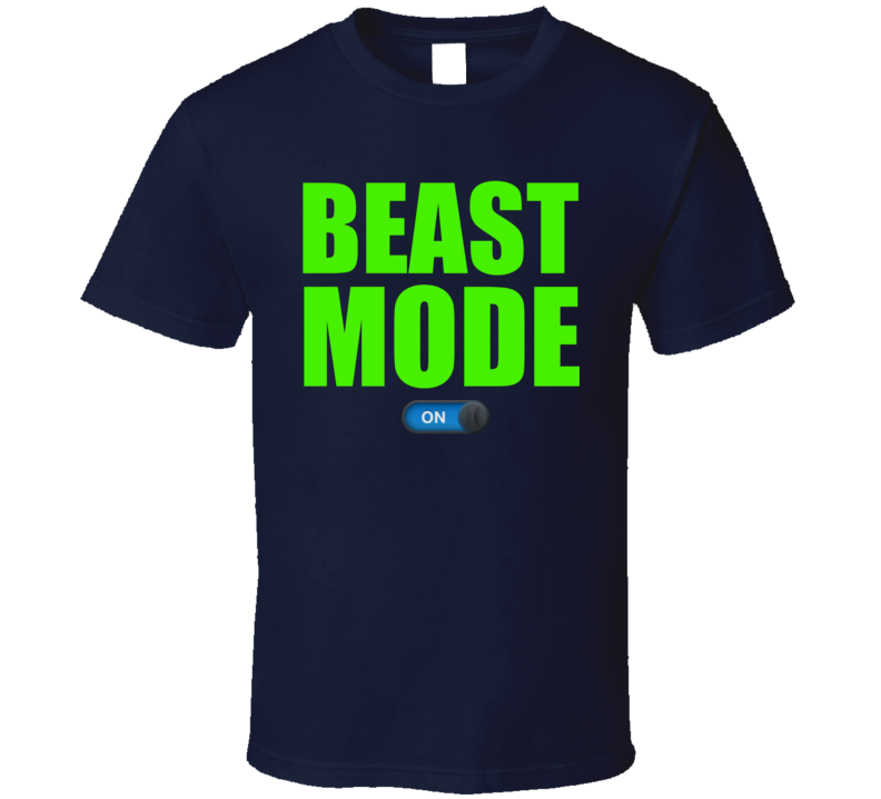 Beast Mode On Marshawn Lynch Seattle Football Fan T Shirt
