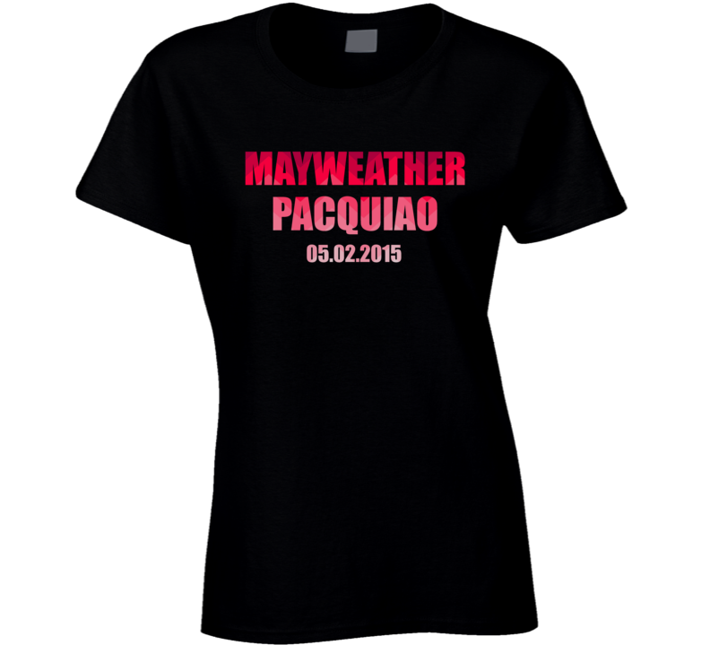 Mayweather Vs Pacquiao May 2015 Ladies T Shirt