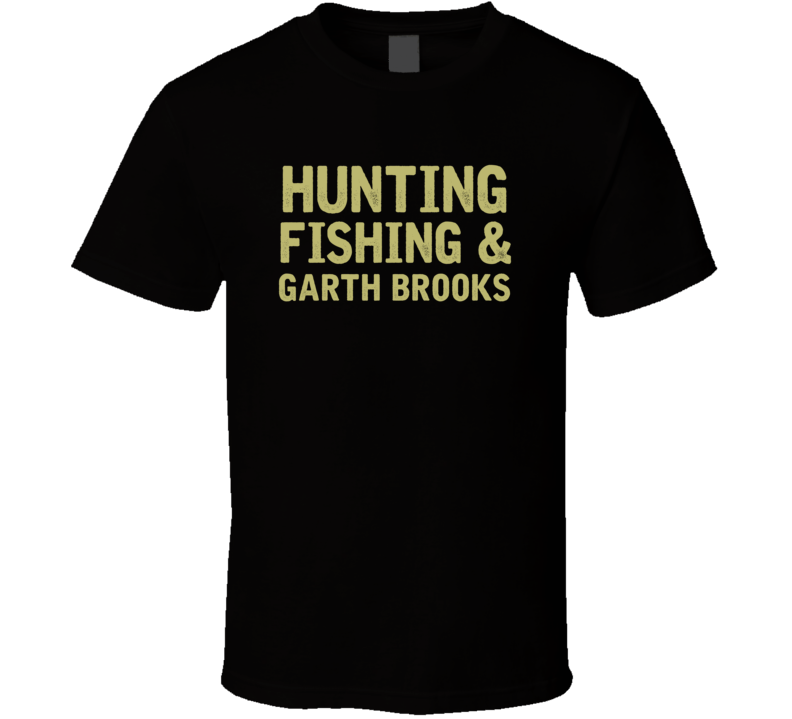 Garth Brooks Hunting Fishing Country Music Fan T Shirt