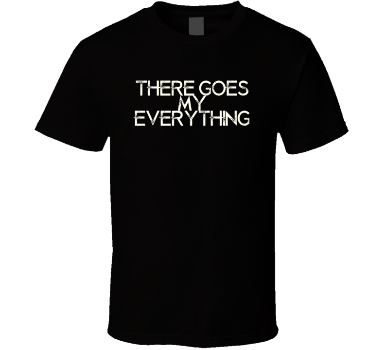 There Goes My Everything Jack Greene Country Music T Shirt