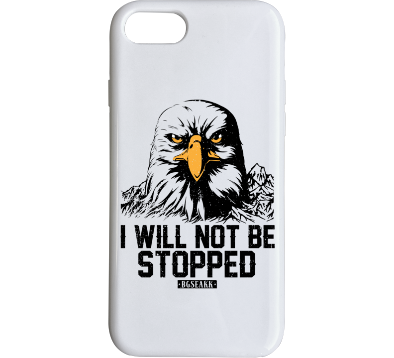 I Will Not Be Stopped Iphone Case Phone Case