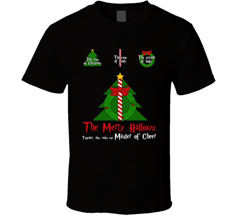 The Merry Hallows Master Of Cheer Harry Potter Christmas Deathly Hallows Parody Mashup Fan T Shirt