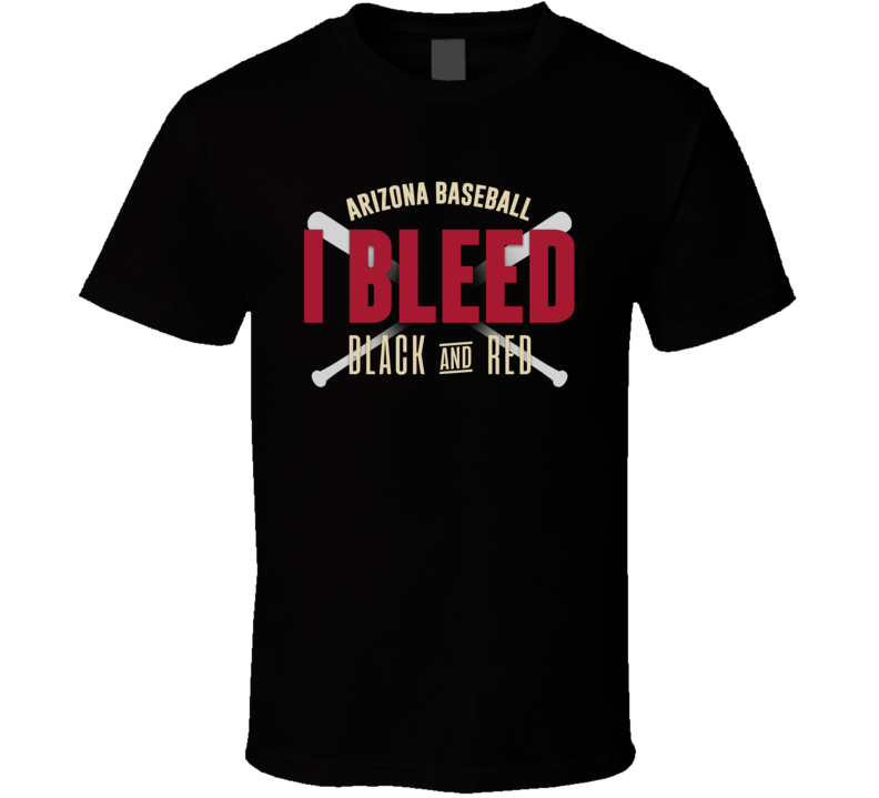 Arizona Baseball I Bleed Black And Red Sports Team Super Fan T Shirt