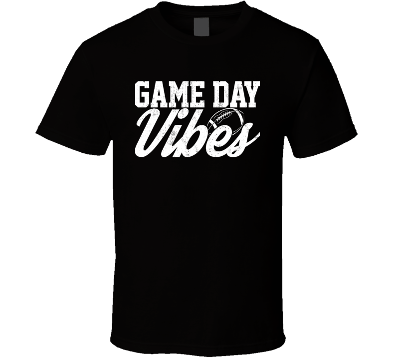 Game Day Vibes Football Party Drinking Tailgating Fan T Shirt