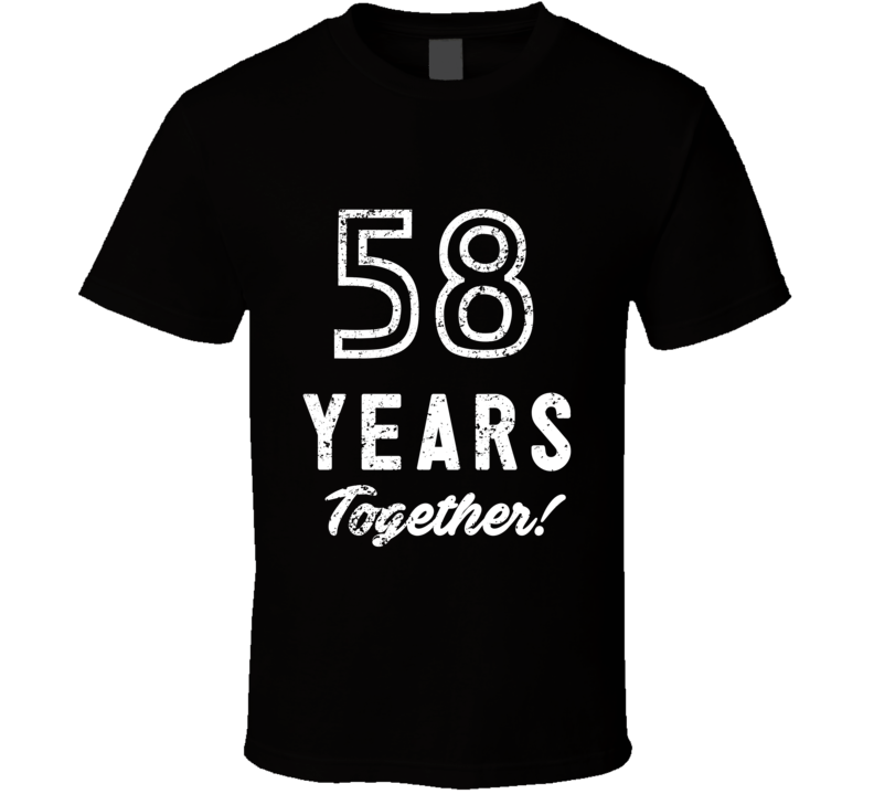 58 Years Together Wedding Anniversary Party Couple Gift T Shirt