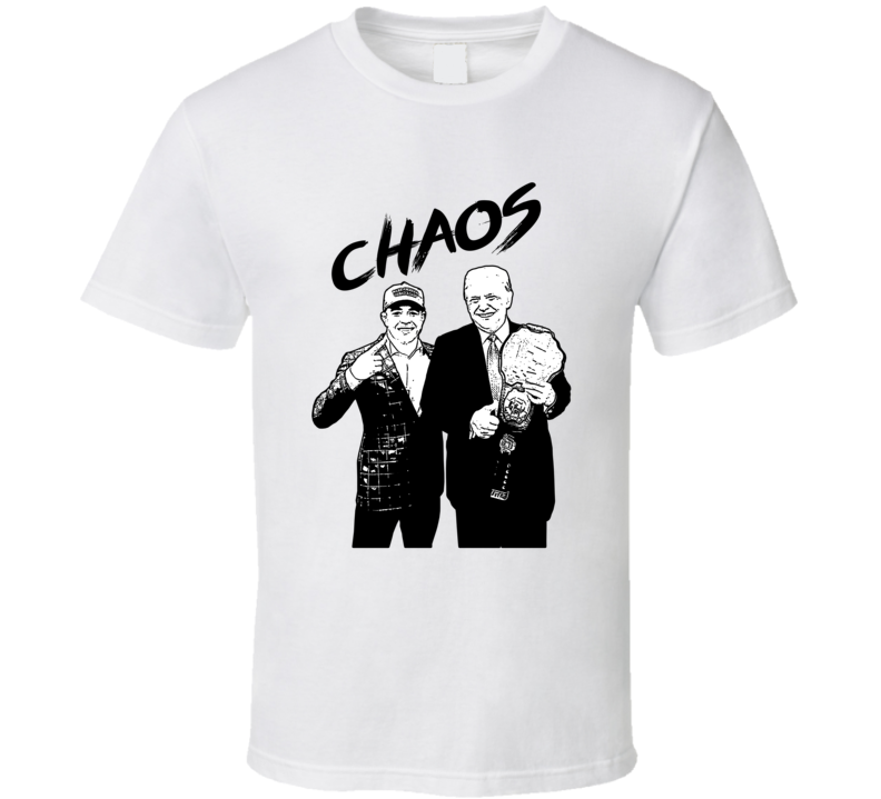 Colby Covington Chaos Presents Trump With Belt Mma Fan T Shirt