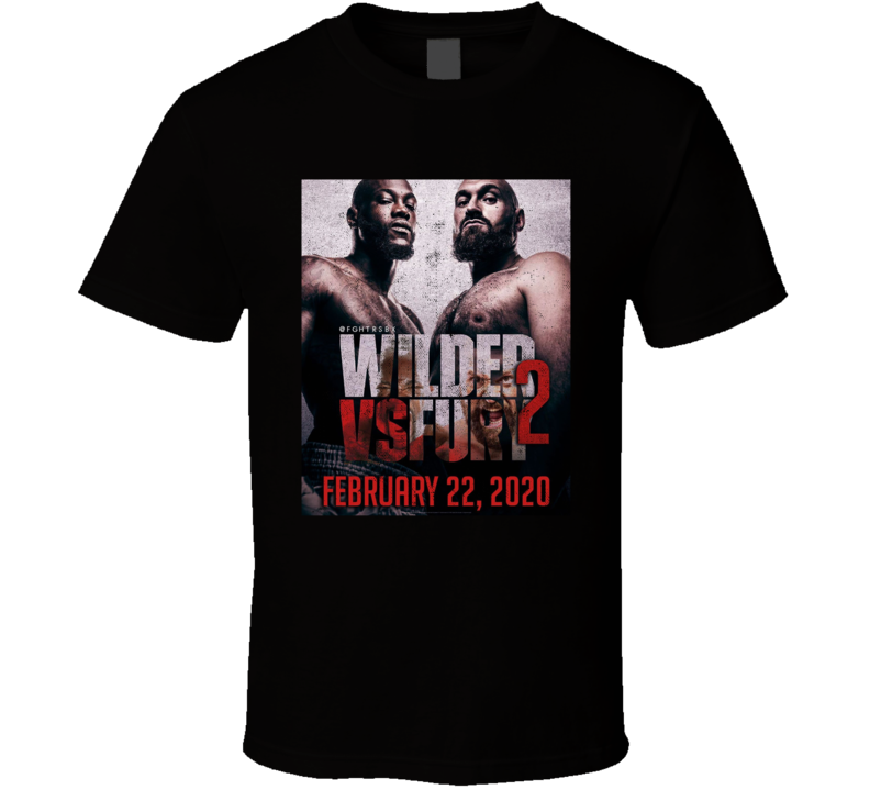 Deontay Wilder Tyson Fury 2 Fight Poster Distressed Look Fan T Shirt Unisex Tshirt