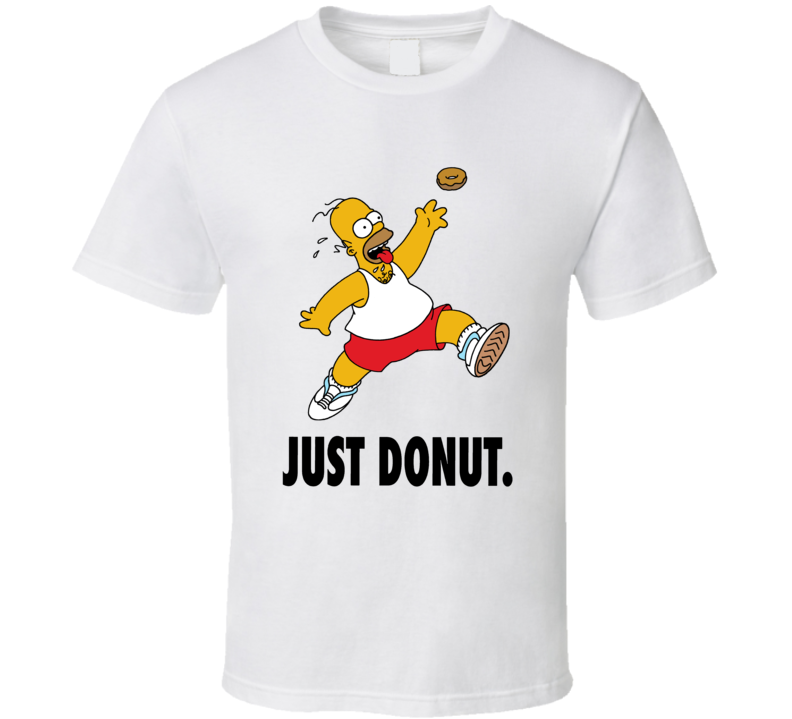 Just Donut Funny Homer Simpson Simpsons Cartoon Just Do It Logo Parody T Shirt
