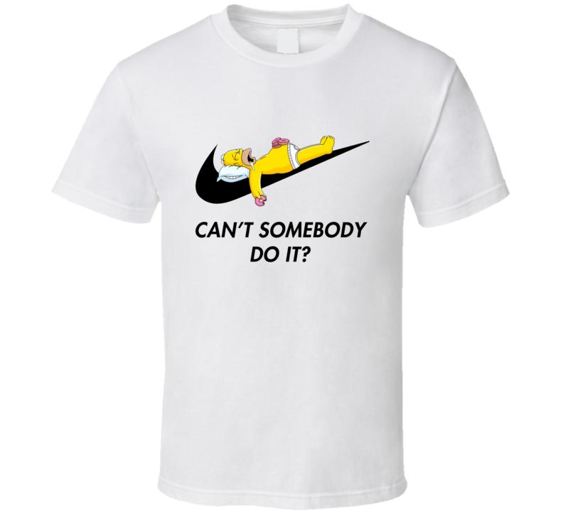 Cant Somebody Else Do It Funny Homer Simpson Sports Logo Parody T Shirt