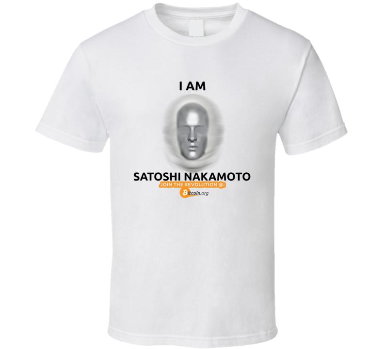 I am Satoshi Nakamoto - T-Shirt