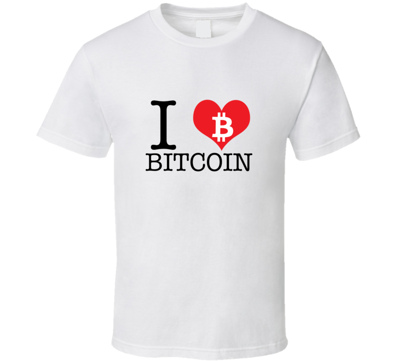 I love Bitcoin White SKU 15 T Shirt