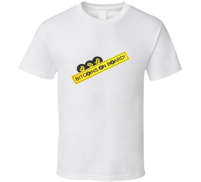 Bitcoins on Board White T Shirt