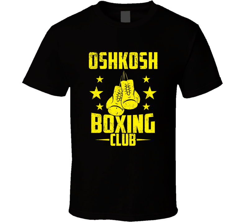 Oshkosh Wisconsin Boxing Club Cool Sports Fitness T Shirt