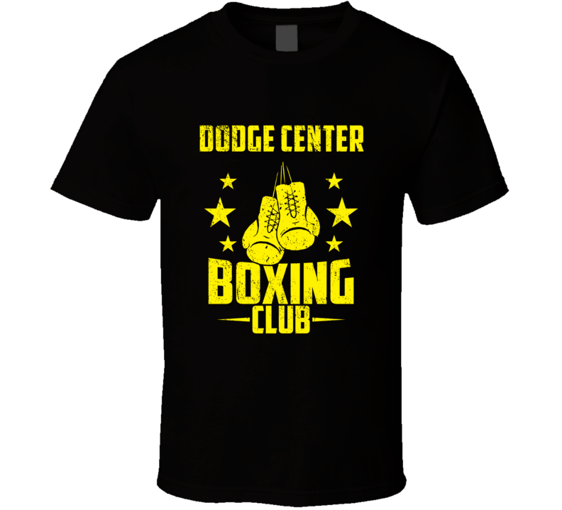 Dodge Center Minnesota Boxing Club Cool Sports Fitness T Shirt