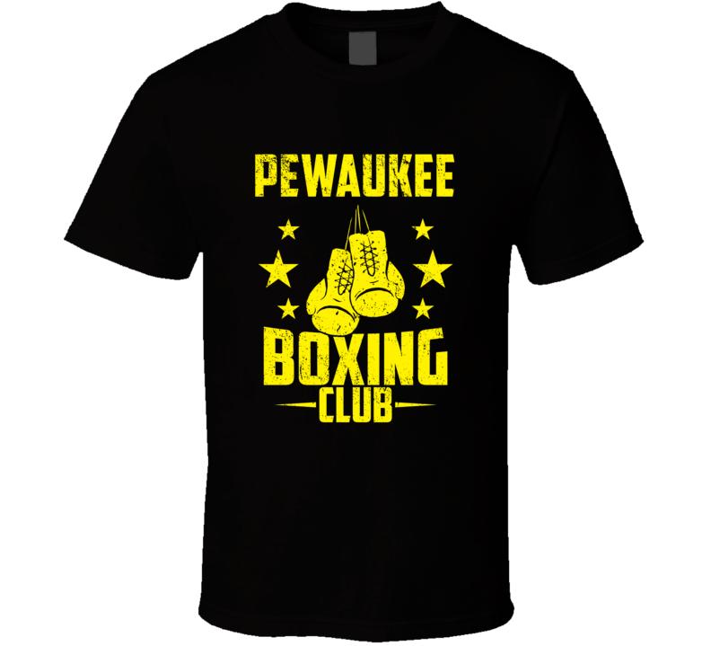 Pewaukee Wisconsin Boxing Club Cool Sports Fitness T Shirt