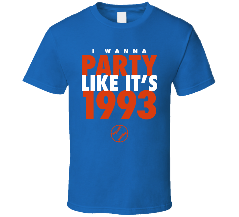 I Wanna Party Like It's 1993 Toronto Baseball World Series Champions T Shirt