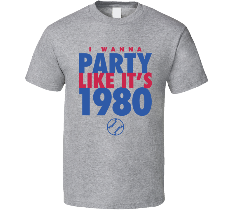 I Wanna Party Like It's 1980 Philadelphia Baseball World Series Champions T Shirt