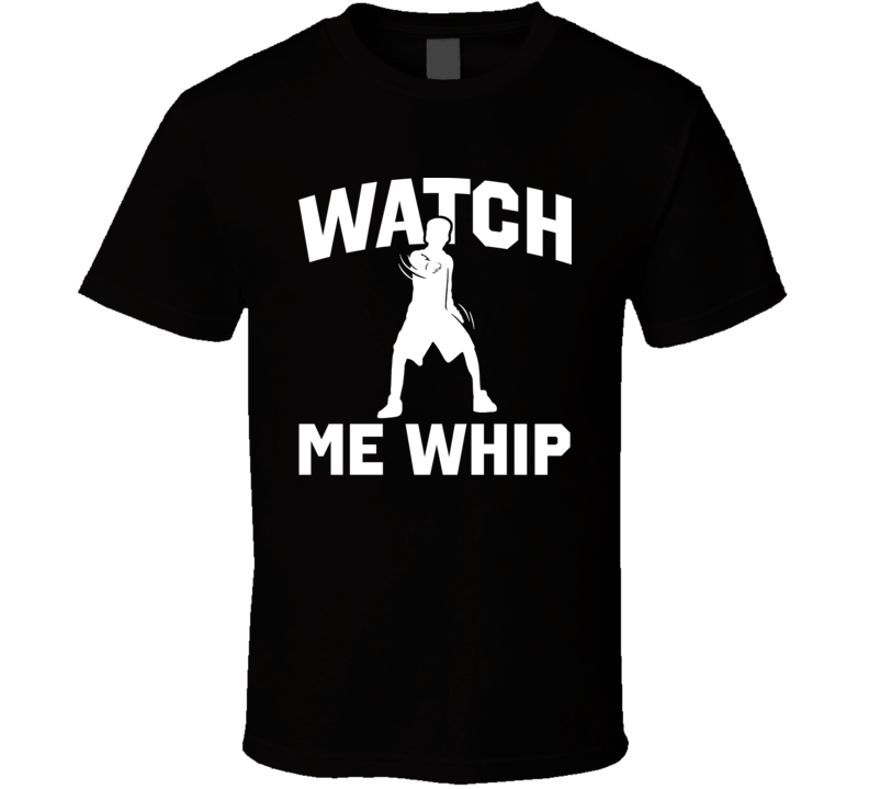 Seen On Lil Dicky Watch Me Whip Cool T Shirt