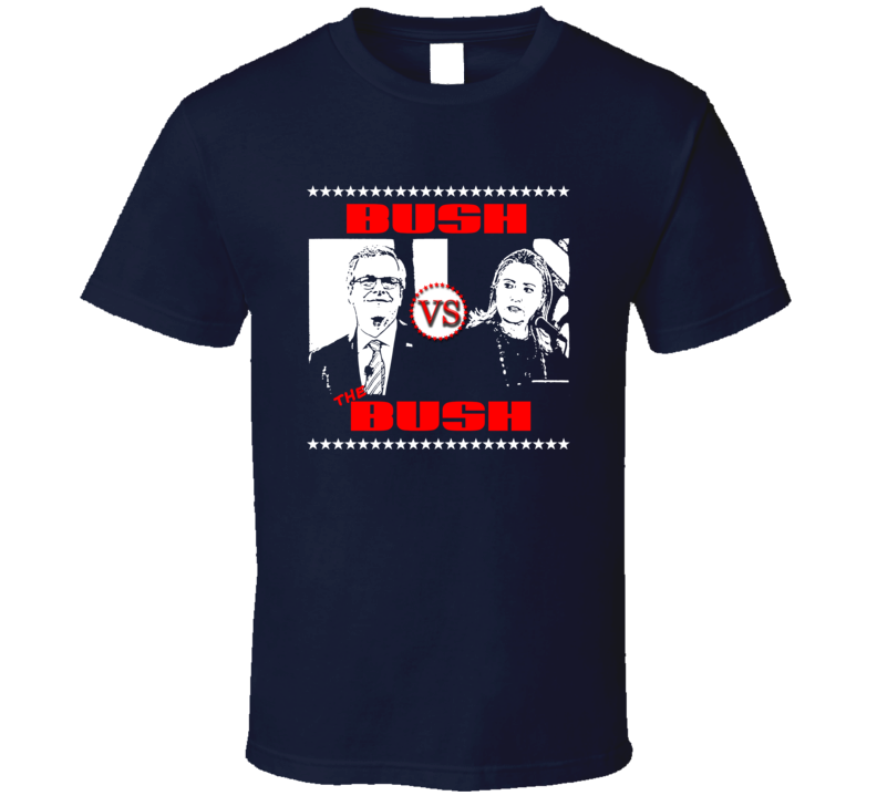 Bush vs Bush FUNNY US presidential Election t-shirt rude crude funny shirts LOVE IT!