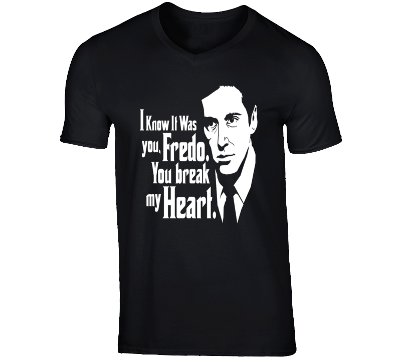 Godfather t-shirt Fredo I know it was you - Michael Corleone quote Mafia Cosa Nostra movie shirts