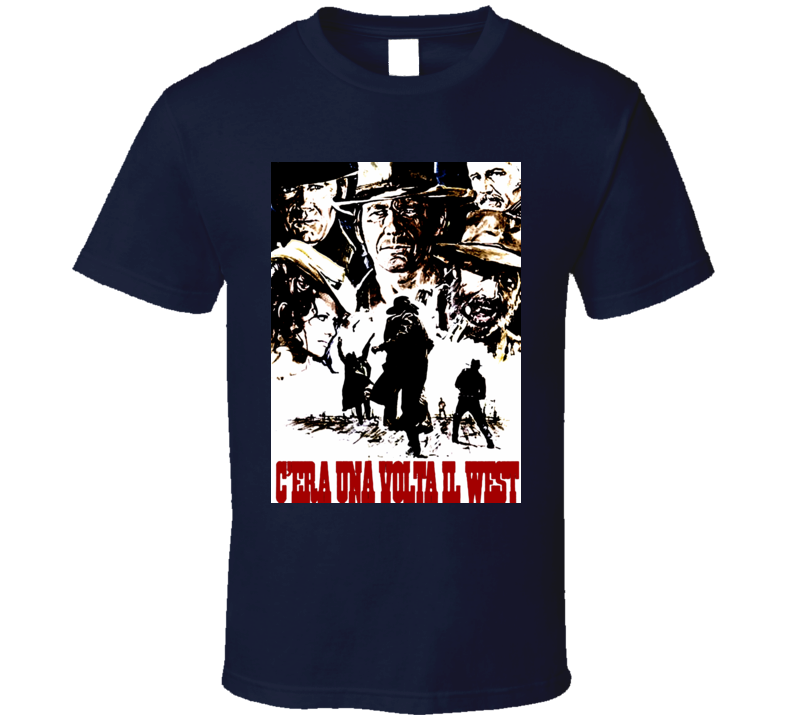 Western Movies t-shirts Once Upon a Time in The West Italian Movie Poster Spaghetti Westerns Fonda Bronson COOL  T Shirt