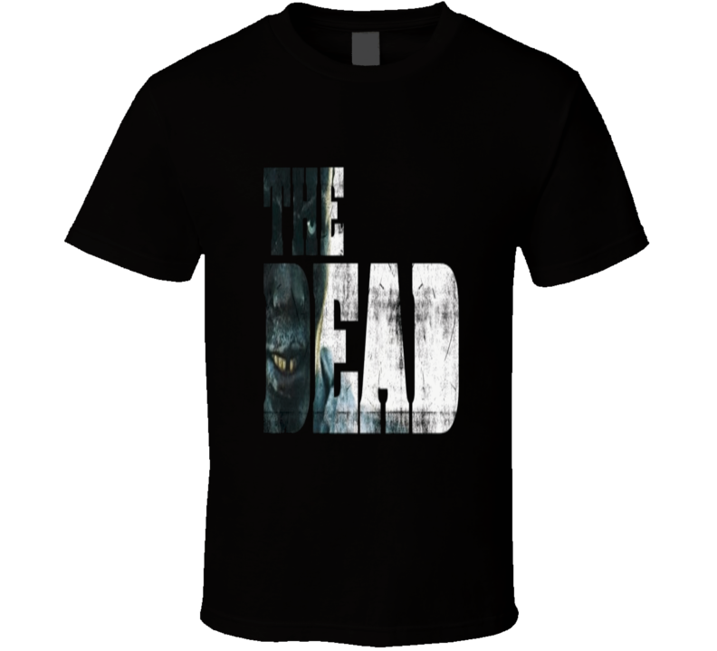 The Dead 2010 British zombie film T-Shirt Cool UK Zombie movie cult classic shirts