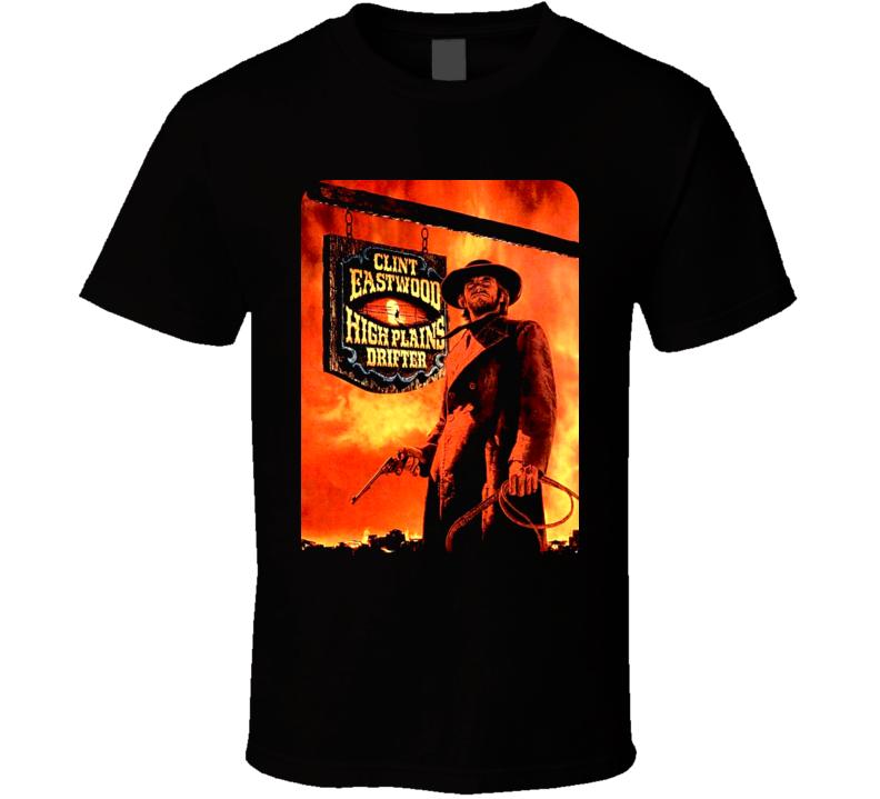 High Plains Drifter T Shirt