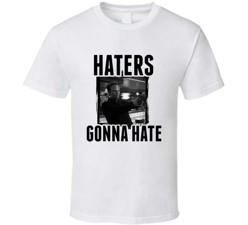 Boyd Crowder Justified Haters Gonna Hate TV T Shirt