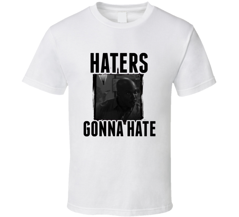 Sgt James Doakes Dexter Haters Gonna Hate TV T Shirt