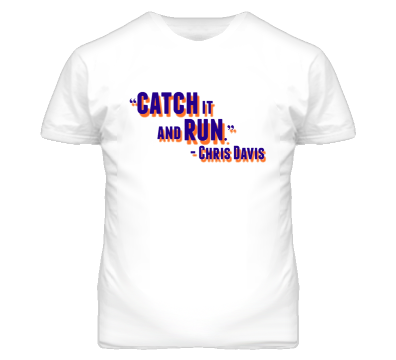 Chris Davis Catch it and Run Auburn Football T Shirt
