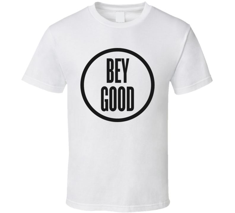 Kelly Rowland's Bey Good T Shirt