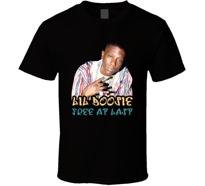 Lil Boosie Free at Last Prison Release T Shirt