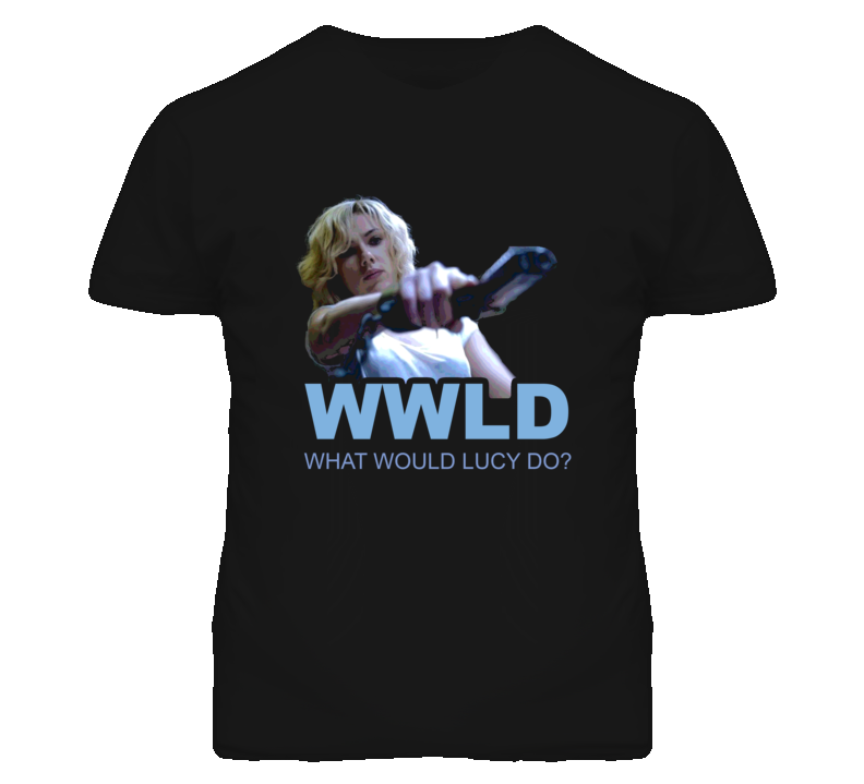 What Would Lucy Do Scarlett Johansson Luc Bessen Movie T Shirt