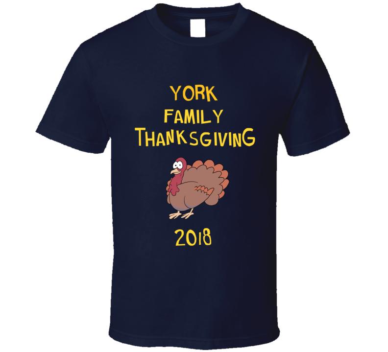 York Family Thanksgiving 2018 Funny Brooklyn Nine Nine Inspired Fan Tv T Shirt