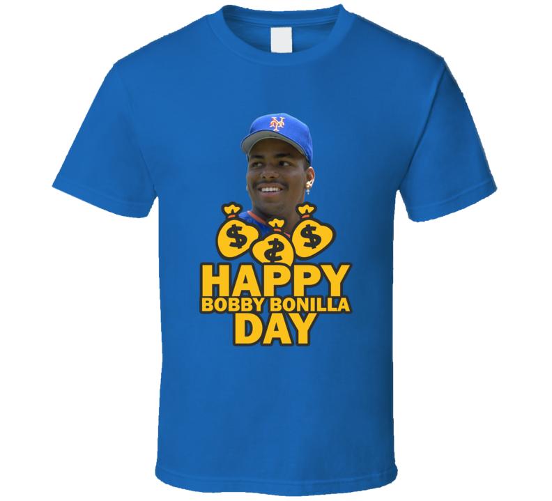 Happy Bobby Bonilla Day Funny New York Baseball Fan T Shirt