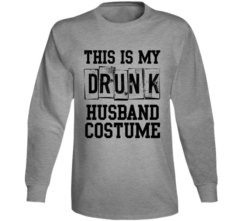 Drunk Husband Long Sleeve