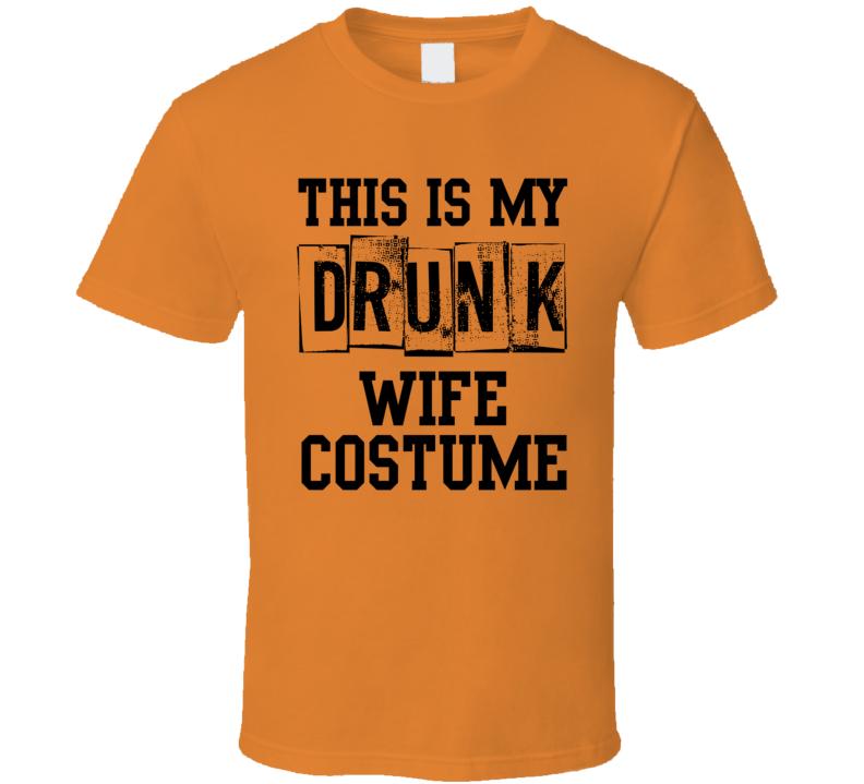 Drunk Wife T Shirt
