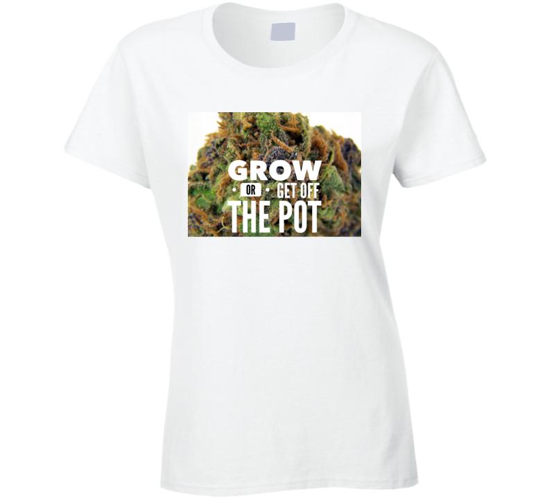 Get Off The Pot 2 Ladies T Shirt