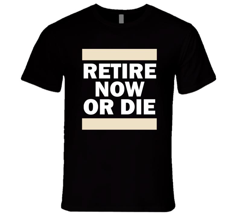 Retire Or Dis T Shirt