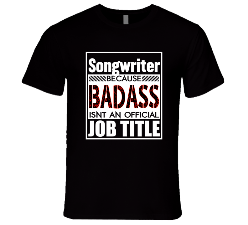 Songwriter T Shirt