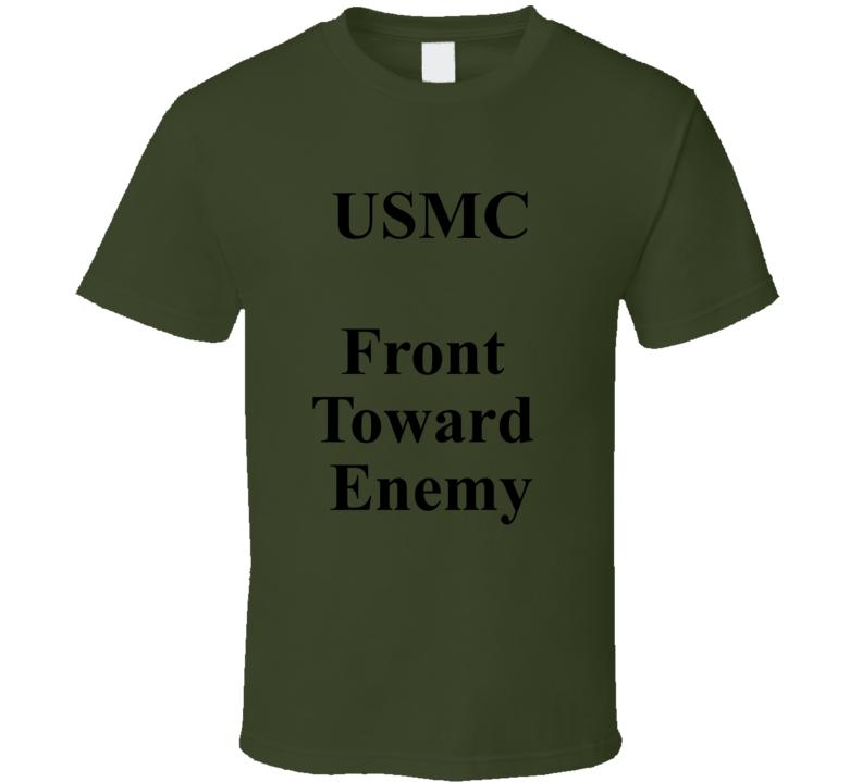Front Toward Enemy T Shirt