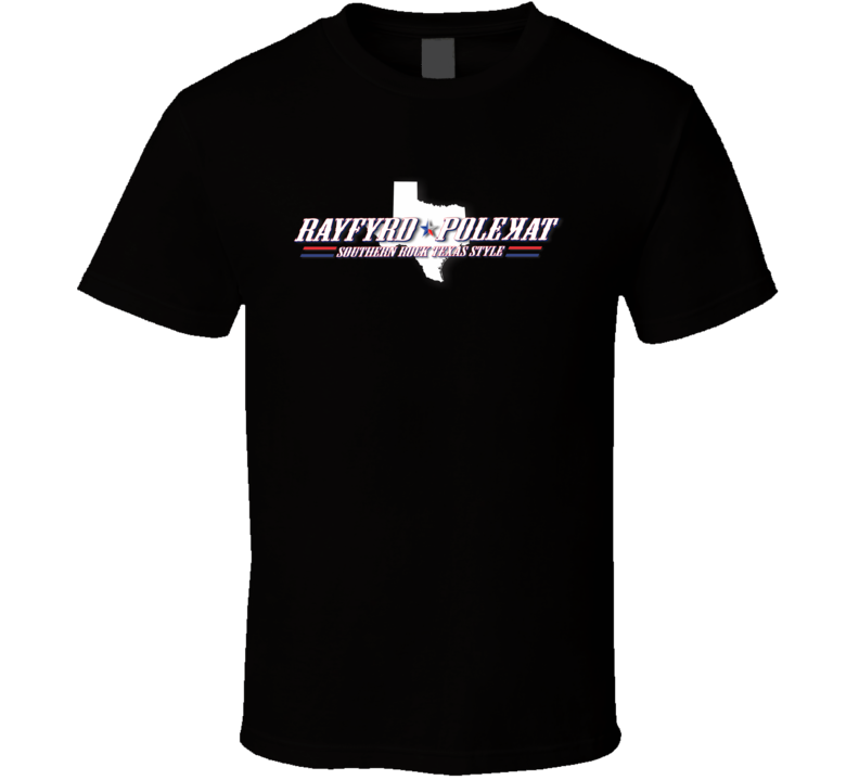 """Rayfyrd Polekat """" Southern rock Texas Style"""" T Shirt"""