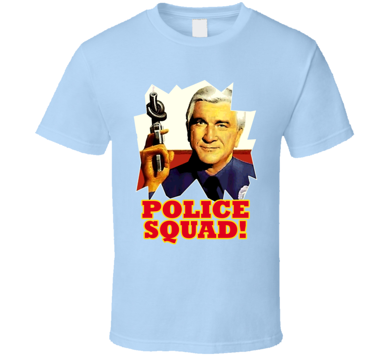 Police Squad Funny TV T Shirt