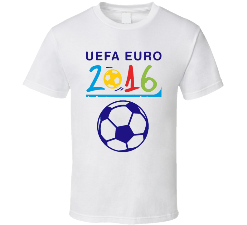 Euro Cup 2016  Trending France UEFA Soccer Ball T Shirts.png T Shirt