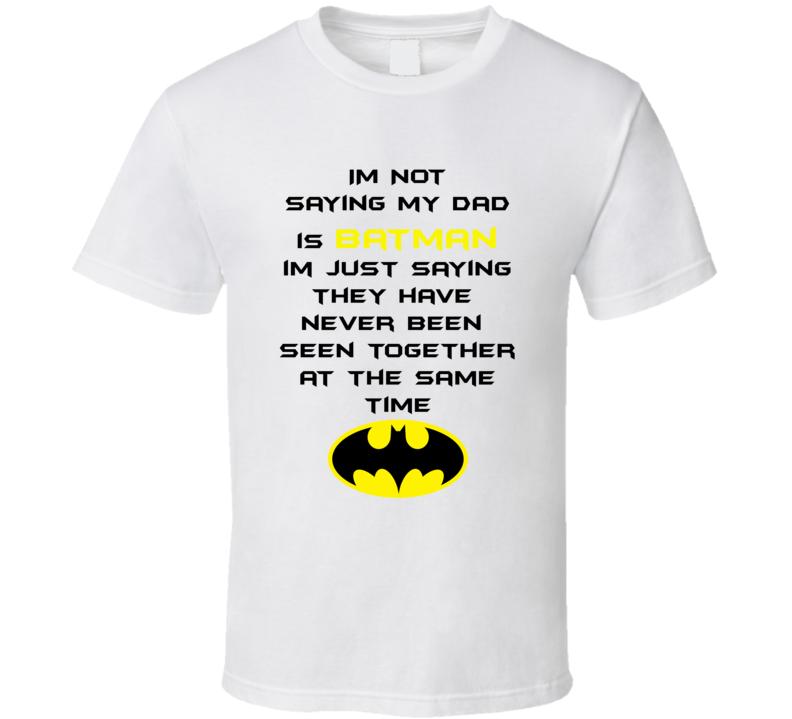 Fathers Day Gift Ideas Superhero Batman Reference T Shirt