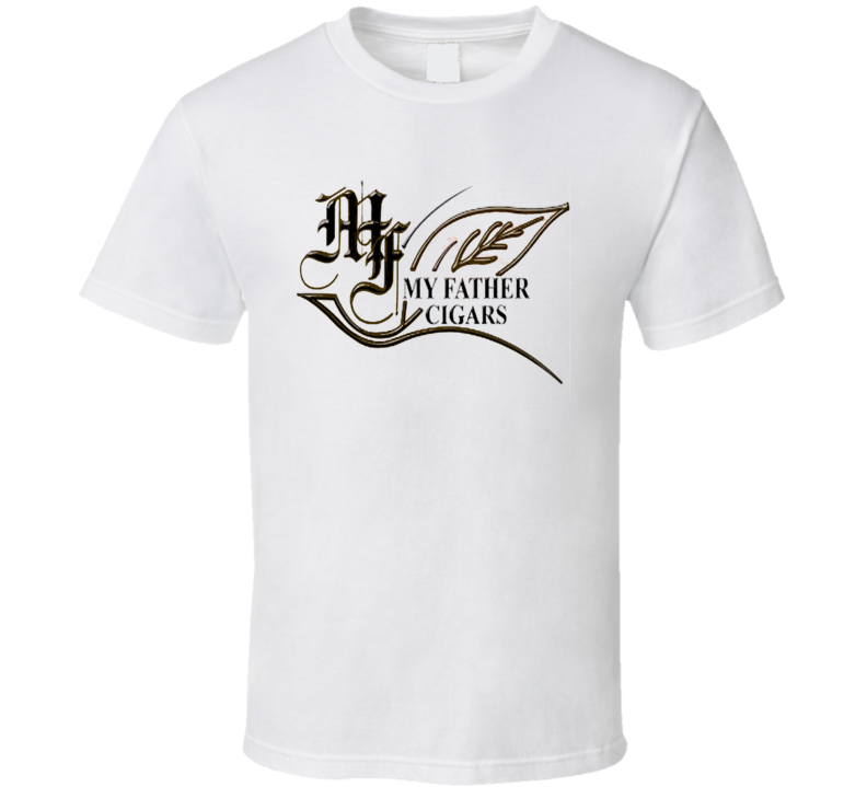 My Father Cigars Logo Label Havana Cuba Tobacco T Shirt.png